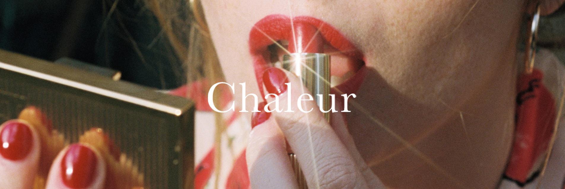 La collezione Chaleur